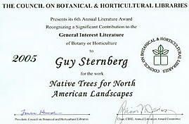 National Council on Botanical and Horticultural Libraries 2005 Literature Award for Native Trees for North American Landscapes