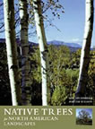 See the Awards won for Native Trees for North American Landscapes